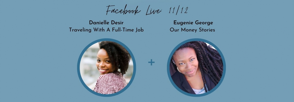 Traveling With A Full-Time Job Book Release Party Danielle Desir and Eugenie George