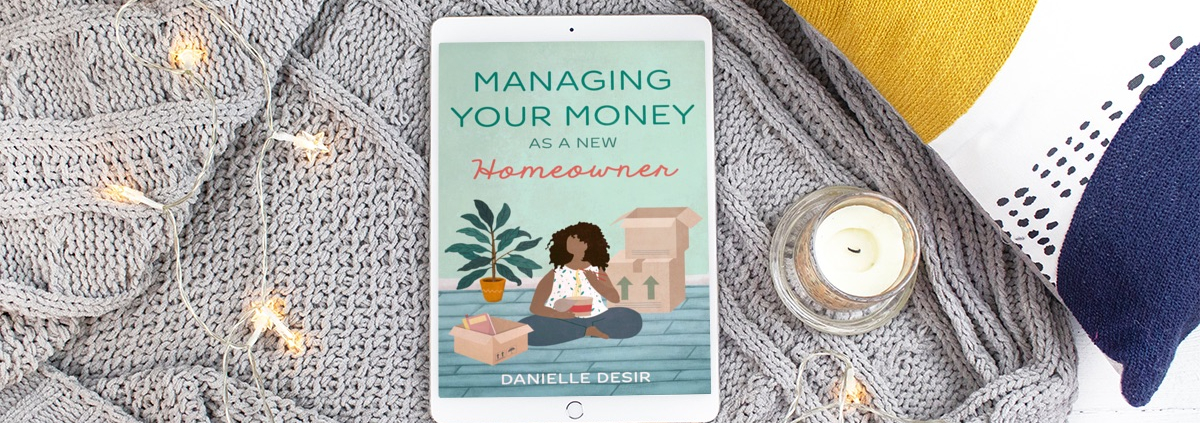 Read Managing Your Money As A New Homeowner Chapter